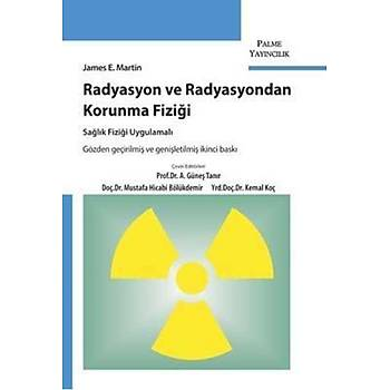 Palme Yayýnevi  Radyasyon ve Radyasyondan Korunma Fiziði