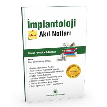 Güneþ Kitabevi    Ýmplantoloji Akýl Notlarý