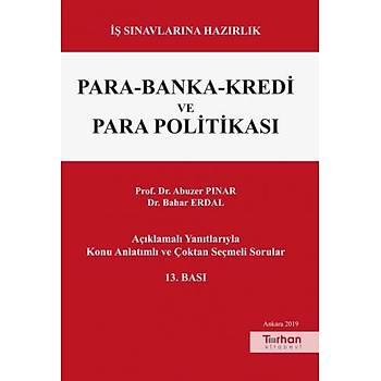 Turhan Kitabevi   Para Banka Kredi ve Para Politikasý Abuzer Pýnar, Bahar Erdal