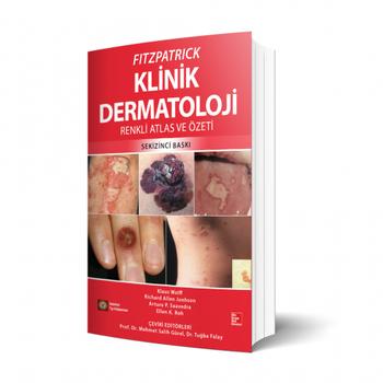 Ýstanbul Týp Kitabevleri FITZPATRICK Klinik Dermatoloji Renkli Atlas ve Özeti M.Salih Gürel, Tuðba Falay