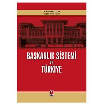 Adalet Yayýnevi Adalet Baþkanlýk Sistemi ve Türkiye Mustafa Atalan