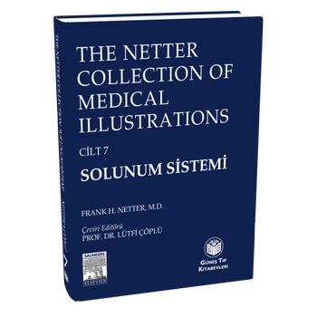 The Netter Collection Of Medical Illustrations Solunum Sistemi