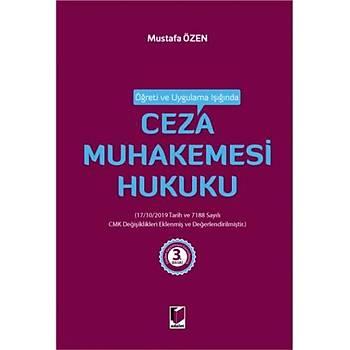 Adalet Yayýnevi  Öðreti ve Uygulama Iþýðýnda Ceza Muhakemesi Hukuku Mustafa Özen