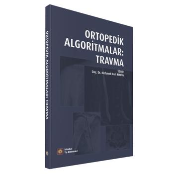 Ýstanbul Týp Kitabevleri   Ortopedik Algoritmalar Travma M.Nuri Konya
