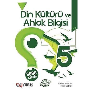 5. Sýnýf Din Kültürü ve Ahlak Bilgisi Soru Kitabý Nitelik Yayýnlarý