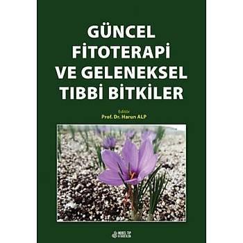 Nobel Týp Kitabevi Güncel Fitoterapi ve Geleneksel Týbbi Bitkiler Harun ALP