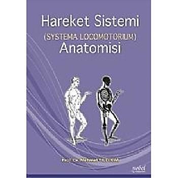 Nobel Týp Kitabevleri Hareket Sistemi (Systema Locomotorium) Anatomisi Mehmet Yýldýrým