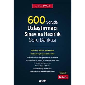 Seçkin Yayýnevi 600 Soruda Uzlaþtýrmacý Sýnavýna HazýrlýkSoru Bankasý Ayhan Çakmak