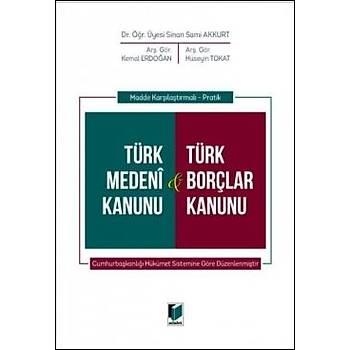 Adalet Yayýnevi  Madde Karþýlaþtýrmalý - Pratik Türk Medeni Kanunu & Türk Borçlar Kanunu