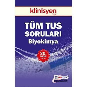 TÜM TUS SORULARI - Biyokimya ( 30.Baský ) klinisyen týp kitabevleri