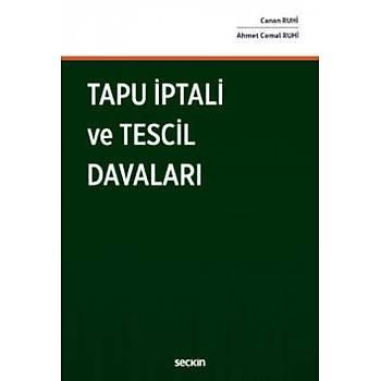 Seçkin Yayýnlarý Tapu Ýptali ve Tescil Davalarý Canan Ruhi, Ahmet Cemal Ruhi