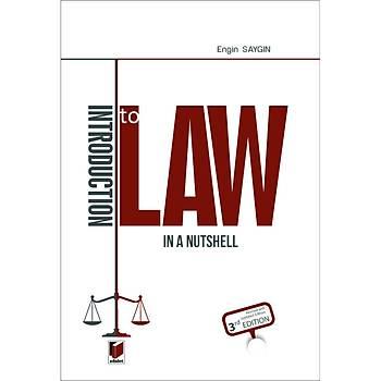 Adalet Yayýnevi Introduction to Law in A Nutshell Engin Saygýn Engin Saygýn