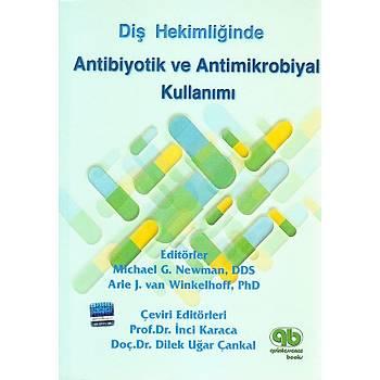 Quintessence Yayýncýlýk Diþhekiminde Antibiotik ve Antimikrobiyal Kullanýmý