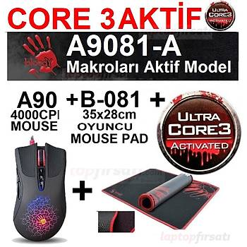 BLOODY A9081-A CORE3 AKTÝF (A90 4000CPI OYUNCU MOUSE + MOUSE PAD)