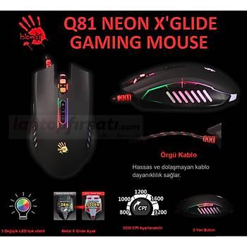 Bloody Q81 1ms Neon Iþýklý X'GLIDE Metal Ayak 3200CPI Oyun Mouse