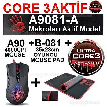BLOODY A9081 CORE3 AKTÝF (A90 4000CPI OYUNCU MOUSE + MOUSE PAD)