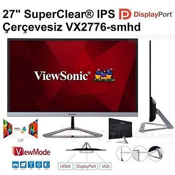 Teþhir Ürünü- VIEWSONIC VX2776-SMHD 4MS VGA+HDMI+DP IPS MONITOR