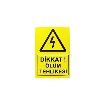 5x7cm Yapışkanlı Dikkat Ölüm Tehlikesi Etiketi (Sticker)