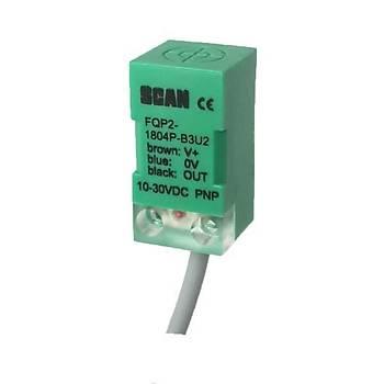 FQP2-1804P-B3U2 5mm PNP/NC 10-30VDC Ýndüktif Kübik Sensör SCAN
