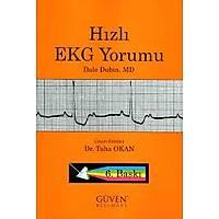 Güven Bilimsel Yayýnlarý Hýzlý EKG Yorumu - Dale Dubin - Taha Okan