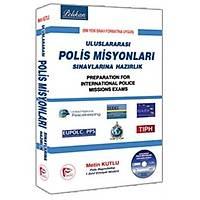 Pelikan Yayýnlarý Uluslararasý Polis Misyonlarý Sýnavlarýna Hazýrlýk-Metin Kutlu