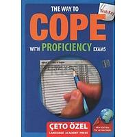 How To Cope with Proficiency Exams Çeto Özel Yayýnlarý