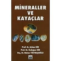 Bilim Yayýnlarý Mineraller ve Kayaçlar (Özdoðan Sür)