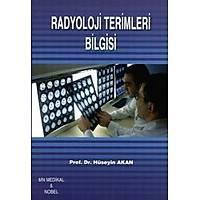 Akademisyen Kitabevi Radyoloji Terimleri Bilgisi Hüseyin AKAN