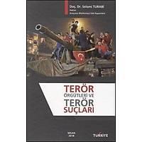 Terör Örgütleri ve Terör Suçlarý Selami Turabi