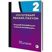 Hipokrat Kitabevi Fizyoterapi Rehabilitasyon - Ortopedik Rehabilitasyon - Pediatrik Rehabilitasyon