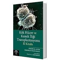 Ema Týp Kitabevi Kök Hücre ve Kemik Ýliði Transplantasyonu