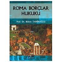 Der Yayýnlarý Roma Borçlar Hukuku Bülent Tahiroðlu