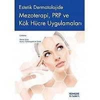 Kongre Týp Kitabevi Estetik Dermatolojide Mezoterapi, PRP ve Kök Hücre Uygulamalarý