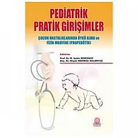 Ankara Nobel Týp Kitabevi Pediatrik Pratik Giriþimler Sadýk DEMÝRSOY