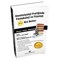 Güneþ Týp Kitabevi Anesteziyoloji Pratiðinde Farmakoloji ve Fizyoloji Akýl Notlarý