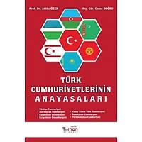 Turhan Kitabevi Türk Cumhuriyetlerinin Anayasalarý (Atilla Özer)