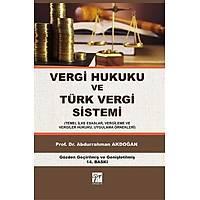 Gazi Yayýnlarý Vergi Hukuku ve Türk Vergi Sistemi Abdurrahman Akdoðan