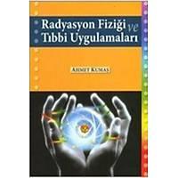 Palme Radyasyon Fiziði ve Týbbi Uygulamalarý Ahmet Kumaþ