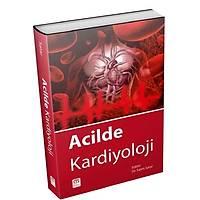 Çukurova Nobel Yayýnlarý Acilde Kardiyoloji-Salim Satar