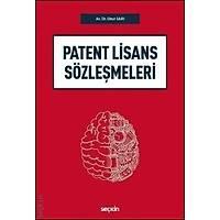 Seçkin Yayýnevi Patent Lisans Sözleþmeleri (Onur Sarý)