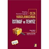 Adalet Yayýnlarý Ceza Yargýlamasýnda Ýstinaf ve Temyiz (Fidan Balcý-Seyithan Öztürk)