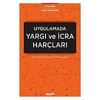 Seçkin Yayýnevi Uygulamada Yargý ve Ýcra Harçlarý (Canan Ruhi-Ahmet Cemal Ruhi)