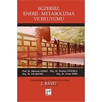 Gazi Yayýnlarý Egzersiz, Enerji Metabolizma ve Isý Uyumu Mehmet Günay