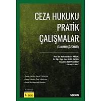 Seçkin Yayýnevi Ceza Hukuku Pratik Çalýþmalar (Alaaddin Egemenoðlu-Mehmet Emin Artuk)