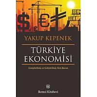 Remzi Yayýnlarý Türkiye Ekonomisi-Yakup Kepenek
