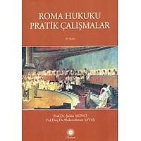 Sayram Yayýnlarý Roma Hukuku Pratik Çalýþmalar (Abdurrahman Savaþ, Þahin Akýncý)