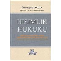 Yetkin Yayýnlarý Hýsýmlýk Hukuku (Ömer Uður Gençcan)