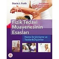 Ankara Nobel Týp Kitabevi Fizik Tedavi Muayenesinin Esaslarý-Bülent Elbasan