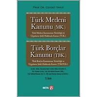 Beta Yayýnevi Türk Medeni Kanunu -Türk Borçlar Kanunu (Ciltli) Cevdet Yavuz