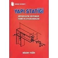 Birsen Yapý Statiði Hiperstatik Sistemler Teori ve Uygulamalar - Bülent Yeðin